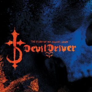 Devildriver - The Fury Of Our Makers Hands, 2LP, Gatefold, Limited Edition Double Splatter Vinyl