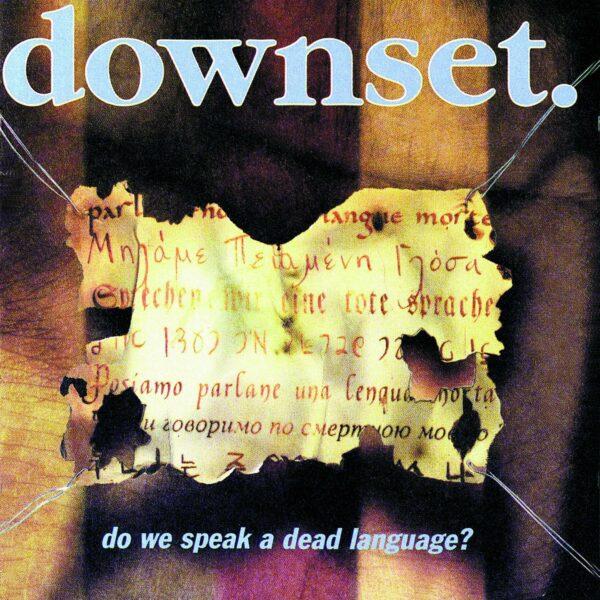 Downset - Do We Speak A Dead Language, 180gr, LP