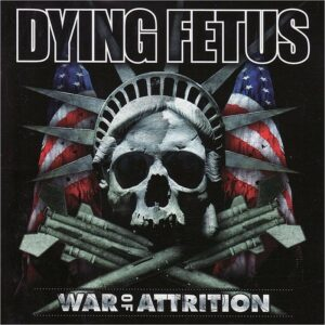 Dying Fetus - War Of Attrition, LP