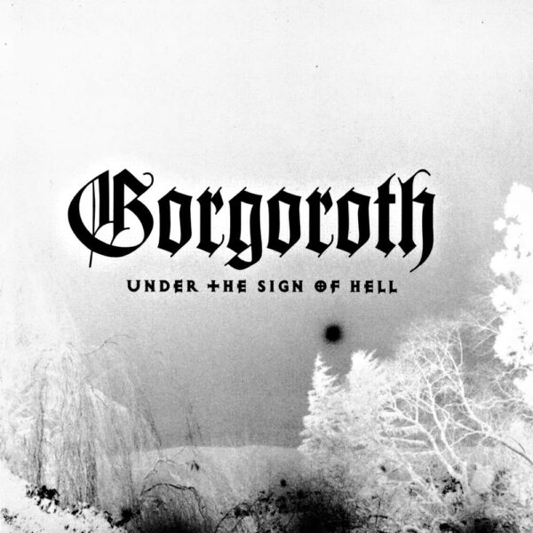Gorgoroth - Under The Sign Of Hell, Limited red vinyl