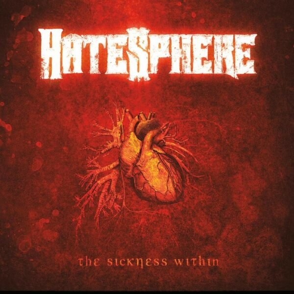 Hatesphere - The Sickness Within, LP