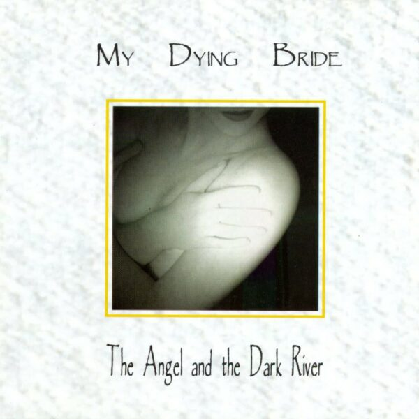 My Dying Bride - The Angel & The Dark River, 2LP, gatefold