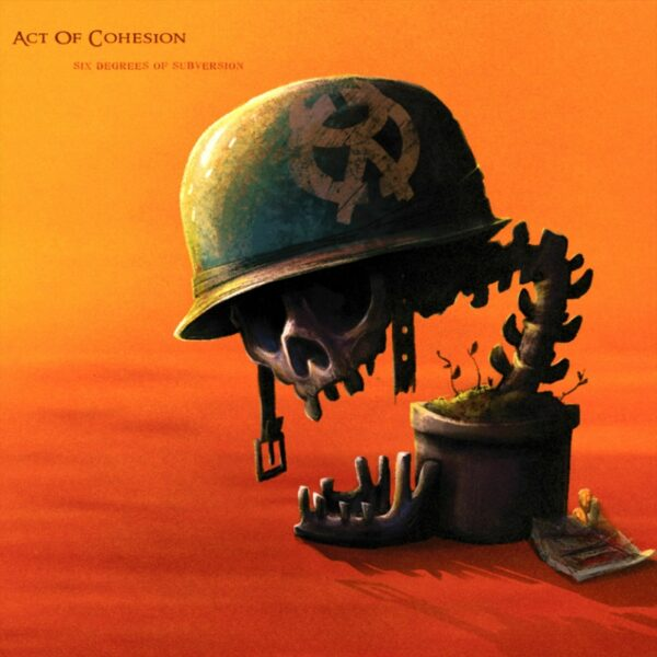 Act Of Cohesion - Six Degrees Of Subversion, gatefold
