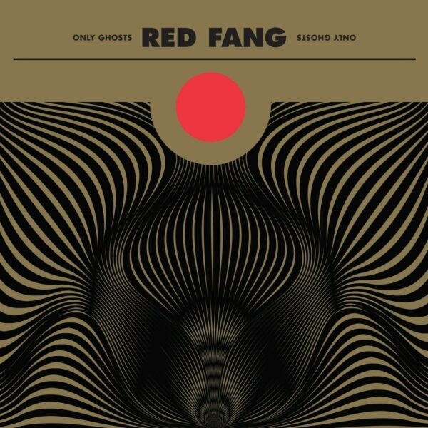 Red Fang - Only Ghosts, Gatefold, LP
