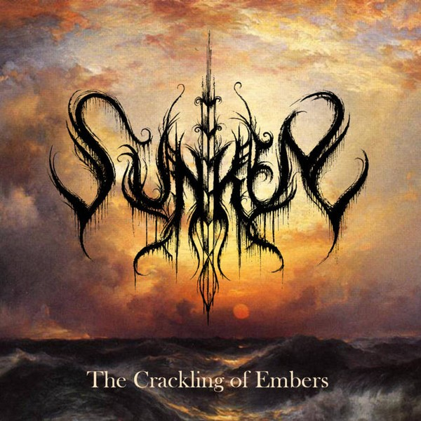 Sunken - The Crackling Of Embers, LP