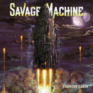 Savage Machine - Abandon Earth, Gatefold, Limited White Vinyl, 100 Copies