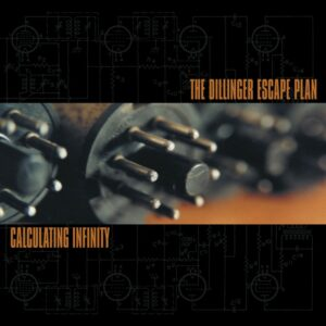 The Dillinger Escape Plan - Calculation Infinity, LP