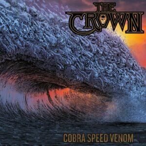 The Crown - Cobra Speed Venom, LP