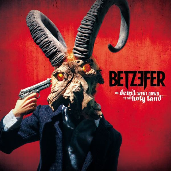 Betzefer - The Devil Went Down To The Holy Land, Gatefold, Red vinyl