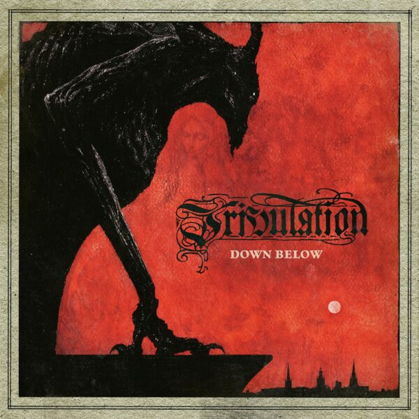 Tribulation - Down Below, 2LP, Gatefold, 180gr, Incl Booklet