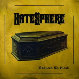 Hatesphere - Reduced To Flesh, LP
