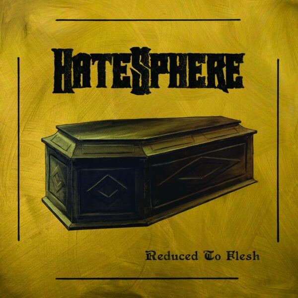 Hatesphere - Reduced To Flesh, LP
