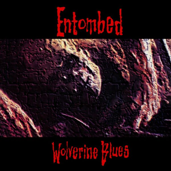 Entombed - Wolverine Blues, LP