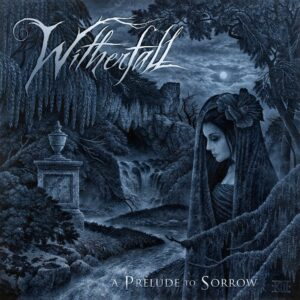 Witherfall - A Prelude To Sorrow, 2LP, Gatefold, Limited Clear Vinyl