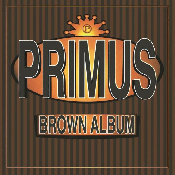Primus - Brown Album, 2LP, Gatefold