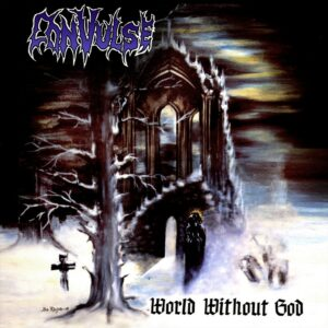 Convulse - World Without God, 2LP, Expanded Edition