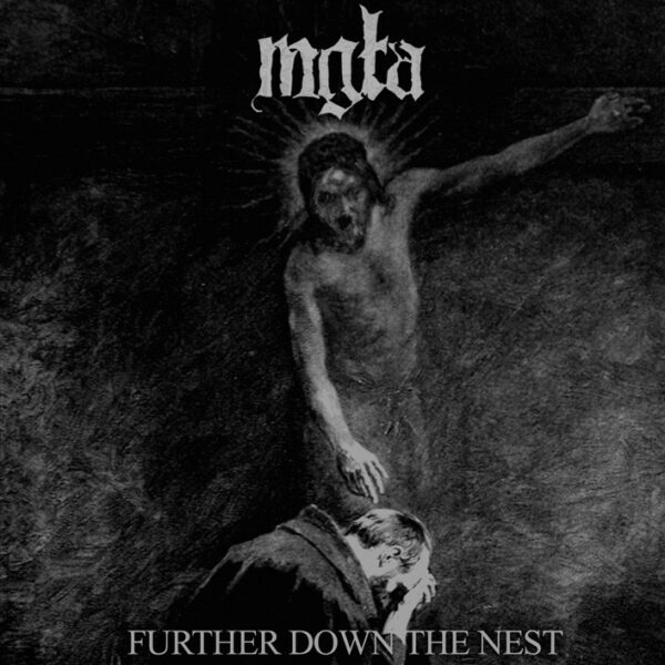 mgla - Further Down The Nest, LP