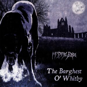 My Dying Bride - The Barghest O' Whitby, LP
