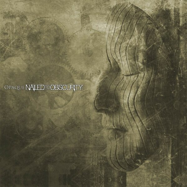 Nailed To Obscurity - Opaque, 2LP, Gatefold, Limited 200 Copies, Numbered
