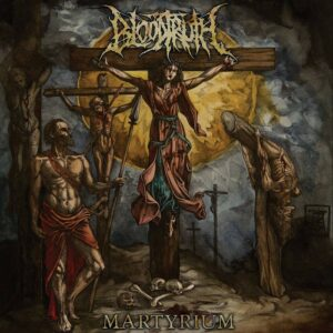 Bloodtruth - Martyrium, Coloured Vinyl