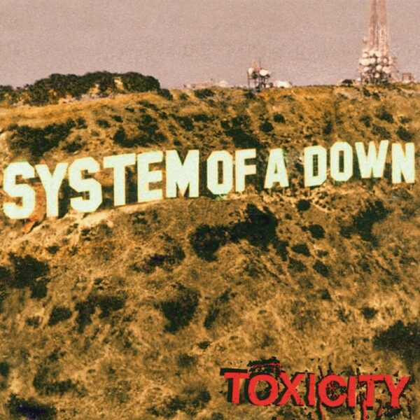 System Of A Down - Toxicity, LP