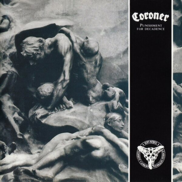 Coroner - Punishment For A Decadence, LP