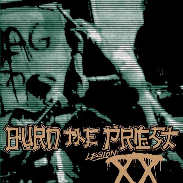 Burn The Priest - Legion XX, Gatefold, Limited Mint Green Vinyl, 300 Copies