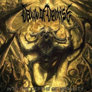 Dawn of Demise - Into Depths Of Veracity, LP
