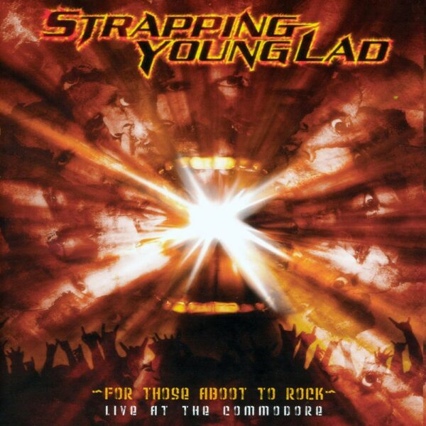 Strapping Young Lad - Live At The Commodore, 2LP