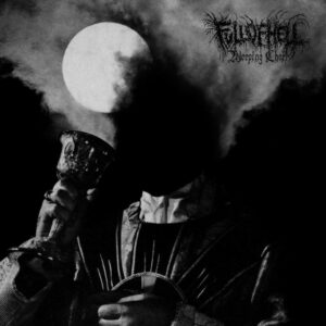 Full Of Hell - Wheeping Choir, LP