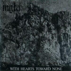 mgla - With Hearts Toward None, LP