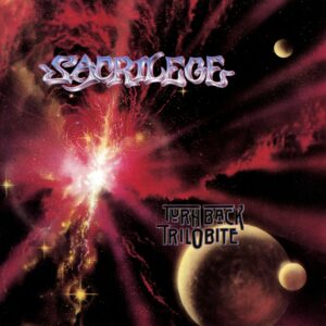 Sacrilege - Turn Back Trilobite, LP