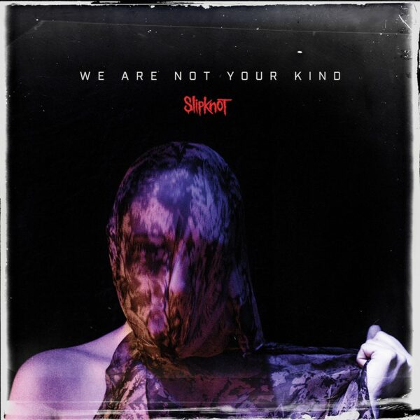 Slipknot - We Are Not Your Kind, 2LP, Gatefold
