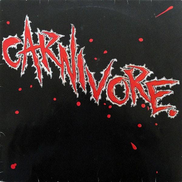 Carnivore - Carnivore, 180gr, LP