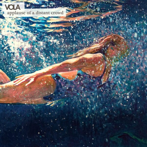 VOLA - Applause From A Distant Crowd, Limited Blue Marbled Vinyl, 500 Copies