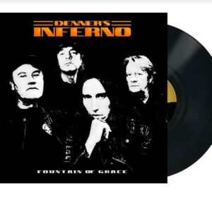 Denners Inferno - Fountain Of Grace, LP