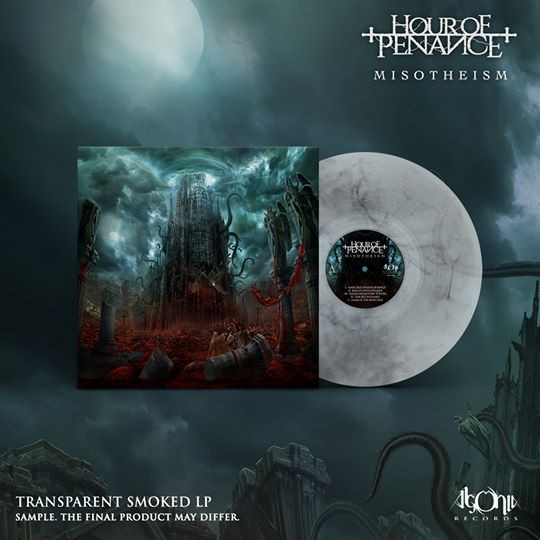 Hour Of Penance - Misotheism, Limited Clear Smoke, 100 Copies, Handnumbered