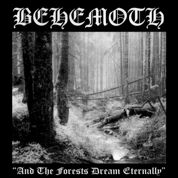 Behemoth - And The Forest Dream Eternally, LP 1