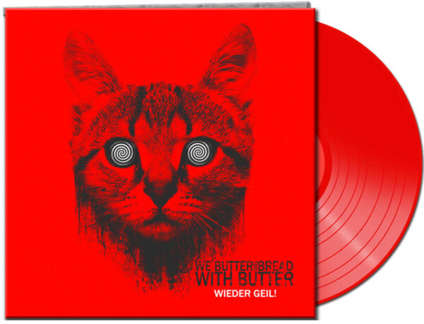We Butter The Bread With Butter - Wieder Geil, Gatefold, Limited Red Vinyl 1