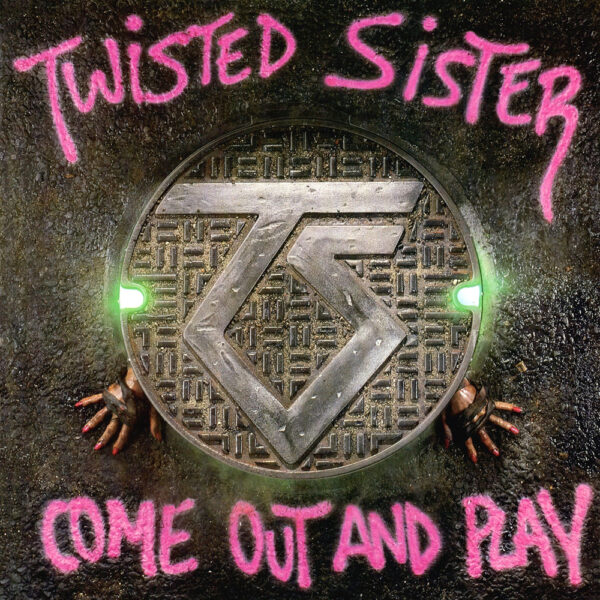 Twisted Sister - Come Out And Play, LP 1