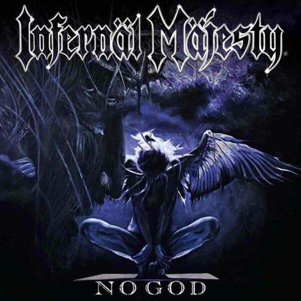 Infernal Majesty - No God, LP 1