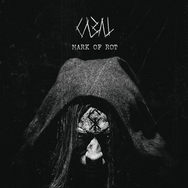 Cabal - Mark As Rot, LP 1