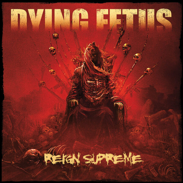 Dying Fetus - Reign Supreme, LP 1