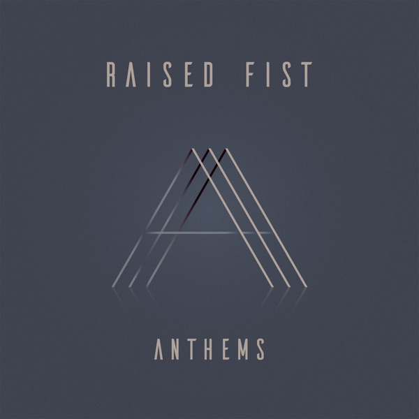 Raised Fist - Anthems, Limited Clear Vinyl 1