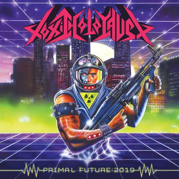 Toxic Holocaust - Primal Future:2019, Limited Coloured Vinyl, 180gr 1