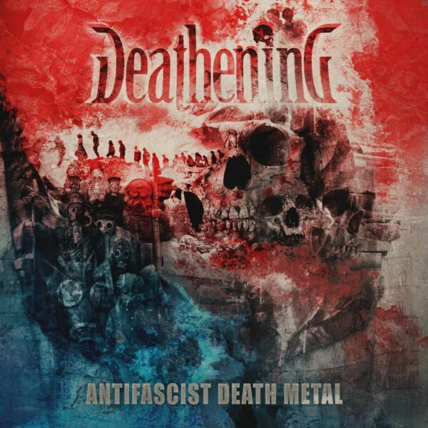 Deathening - Antifascist Death Metal, LP 1