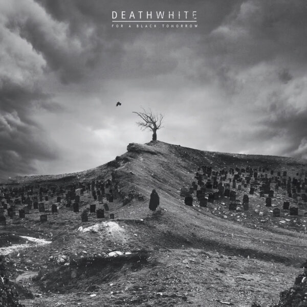 Deathwhite - For A Black Tomorrow, Gatefold, Limited Crystal Clear Vinyl, 100 Copies 1