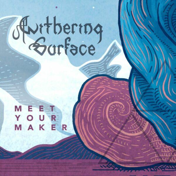 Withering Surface - Meet Your Maker, Gatefold, Blue Vinyl 1