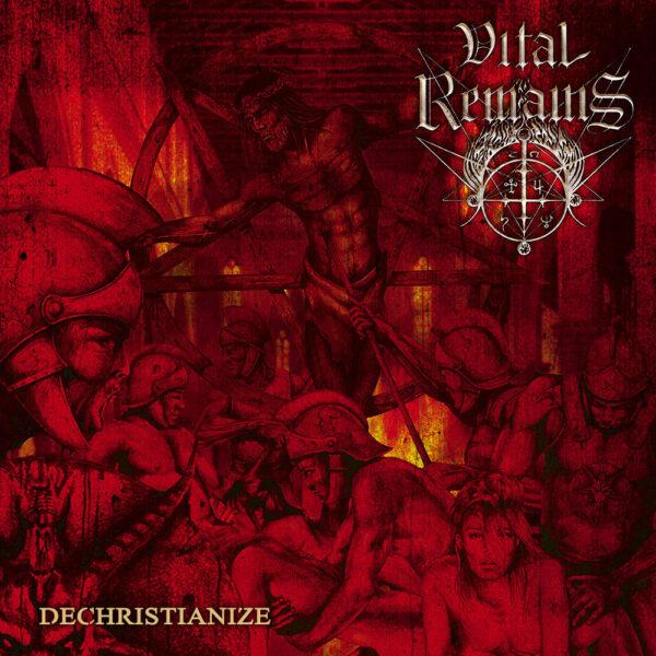 vital remains dechristianize