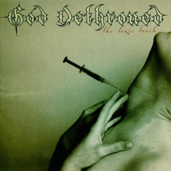 God Dethroned - The Toxic Touch, Limited 250 Copies, LP 1